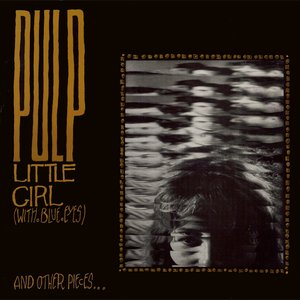 Image for 'Little Girl (With Blue Eyes) And Other Pieces...'