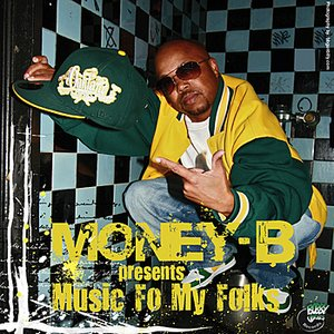 Image for 'Money B Presents: Music For My Folks'