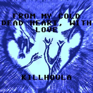 Image for 'From My Cold Dead Heart, With Love'