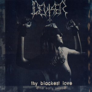Image for 'Thy Blackest Love (The early years)'