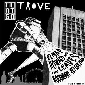 Bild för 'Flat50 presents TROVE'