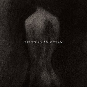 Image for 'Being As An Ocean'