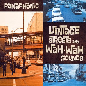 Image for 'Vintage Streets and Wah-Wah Sounds'
