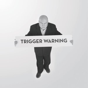 Image for 'Trigger Warning'