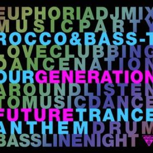 Image for 'Our Generation (Future Trance Anthem)'