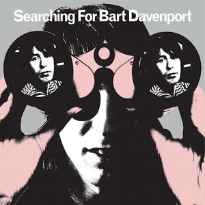 Image for 'Searching For Bart Davenport'