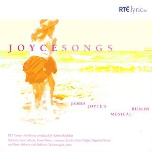 Image for 'Joyce Songs: James Joyce's Musical Dublin'