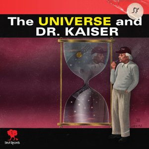 Image for 'The Universe And Dr. Kaiser'