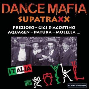Image for 'Dancemafia - Supertraxx Italia Numero Uno'