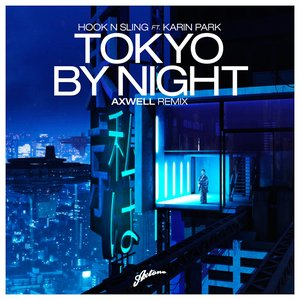 Image for 'Tokyo by Night (Axwell Remix)'