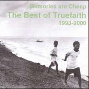 Image for 'Memories Are Cheap: The Best of True Faith (1993-2000)'