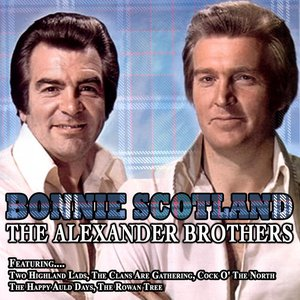 Image for 'Bonnie Scotland -The Alexander Brothers'