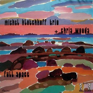 Image for 'Michel Klotchkoff Trio + Chris Woods'