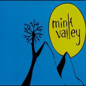 Image for 'MINK VALLEY (Self titled release September 2010)'