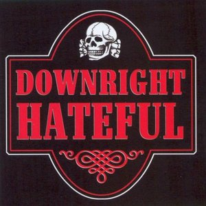 Image for 'Downright Hateful'