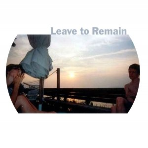 Image for 'Leave to Remain (1999-2000)'
