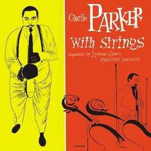 Immagine per 'Charlie Parker With Strings (Deluxe Edition)'