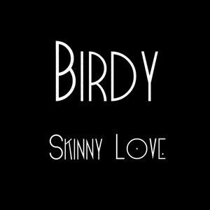 Image for 'Skinny Love'