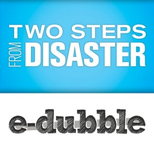 Image pour 'Two Steps from Disaster - Single'