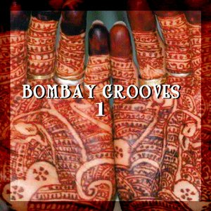 Image for 'Bombay Grooves 1: Far East Indian Electronica'