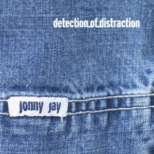 Image for 'Mixotic 004 - Jonny Jay - Detection Of Distraction'