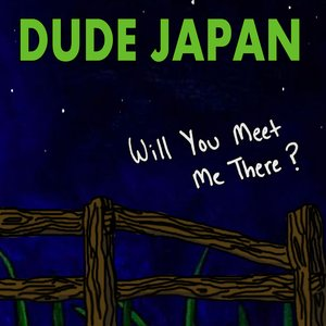Imagen de 'Will You Meet Me There?'