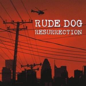 Imagem de 'Resurrection - Rude Dog's Greatest Hits'