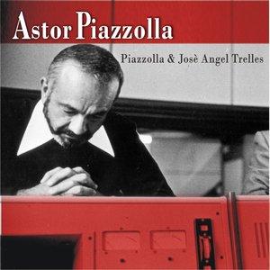 Image for 'Piazzolla & José Angel Trelles'