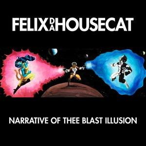 Immagine per 'Narrative of Thee Blast Illusion'