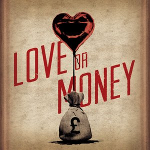 Image for 'Love Or Money'