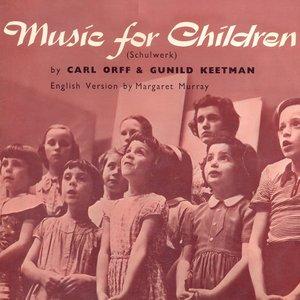 Bild för 'Music for Children (Schulwerk) [Remastered]'