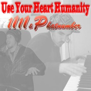 Image for 'Use Your Heart Humanity'