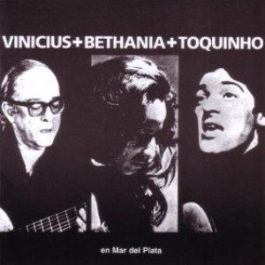 Imagen de 'Vinicius + Bethania + Toquinho En Mar del Plata'