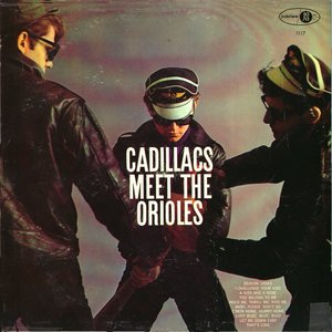 Image for 'Cadillacs Meet the Orioles'