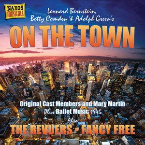 Image for 'Bernstein: On the Town (Original Cast Recording) (1940-1956)'