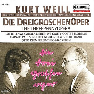 Image for 'Die Dreigroschenoper (The Threepenny Opera), Act I: Chant des canons (Cannon Song) (Macheath, Brown)'
