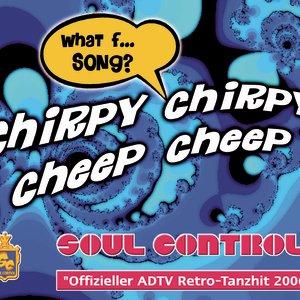 Image for 'Chirpy Chirpy Cheep Cheep'