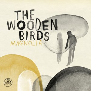 Image for 'The Wooden Birds: Magnolia (official morr music upload)'