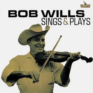 Image for 'Bob Wills Sings And Plays'