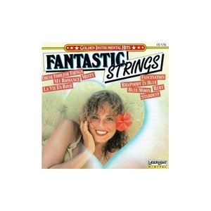 Image for 'Fantastic Strings'