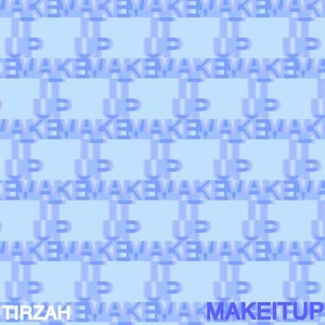 Image for 'Make It Up'