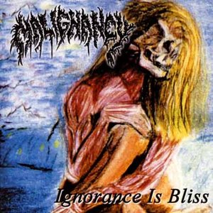 Image for 'Ignorance Is Bliss - The Malignancy Demos'