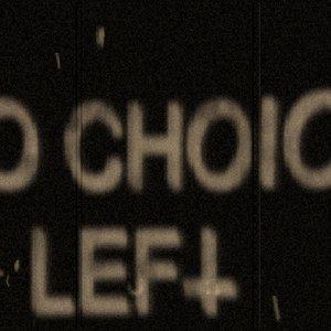 Immagine per 'No Choice Left'