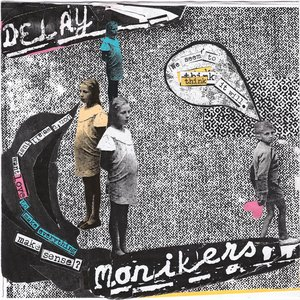 "Image for 'Monikers / Delay Split 7""'"