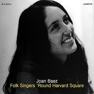 Image for 'Folk Singers 'Round Harvard Square'