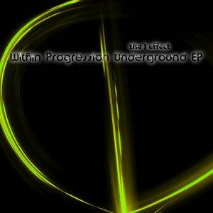 Image for 'Within Progression Underground EP'