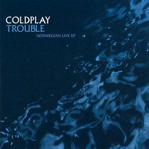 Image for 'Trouble: Norwegian Live EP: Rockefeller Music Hall, Oslo'