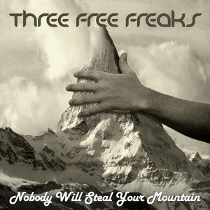 Image pour 'Nobody Will Steal Your Mountain'