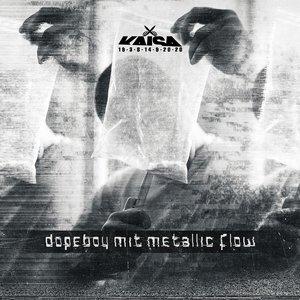 Image for 'Dopeboy mit Metallic Flow'
