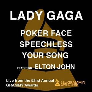 Image for 'Poker Face / Speechless / Your Song (feat. Elton John) [Live from the 52nd Annual Grammy Awards] - Single'